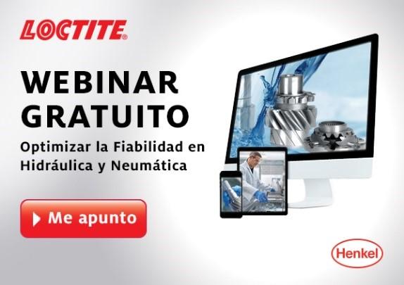 Webinar LOCTITE: Optimizar la fiabilidad en Hidráulica y Neumática